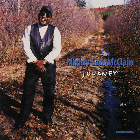Mighty Sam McClain - Journey