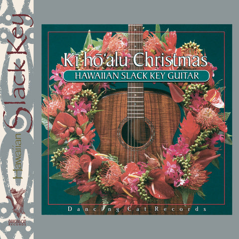 Various Artists - Ki Ho'alu Christmas: Hawaiian Slack Key Guitar