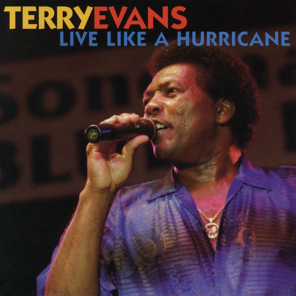 Terry Evans - Live Like a Hurricane