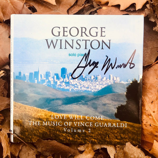 George Winston - Love Will Come: The Music Of Vince Guaraldi, Volume 2 (Deluxe Version) Autographed CD