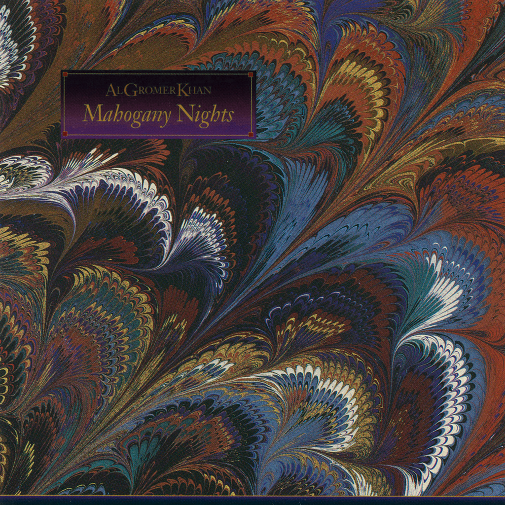 Al Gromer Khan - Mahogany Nights