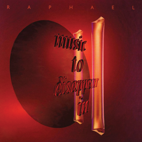 Raphael - Music to Disappear in II
