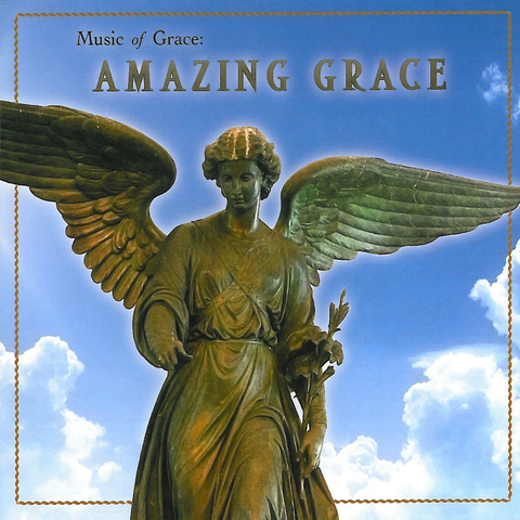 Various Artists - Music of Grace: Amazing Grace