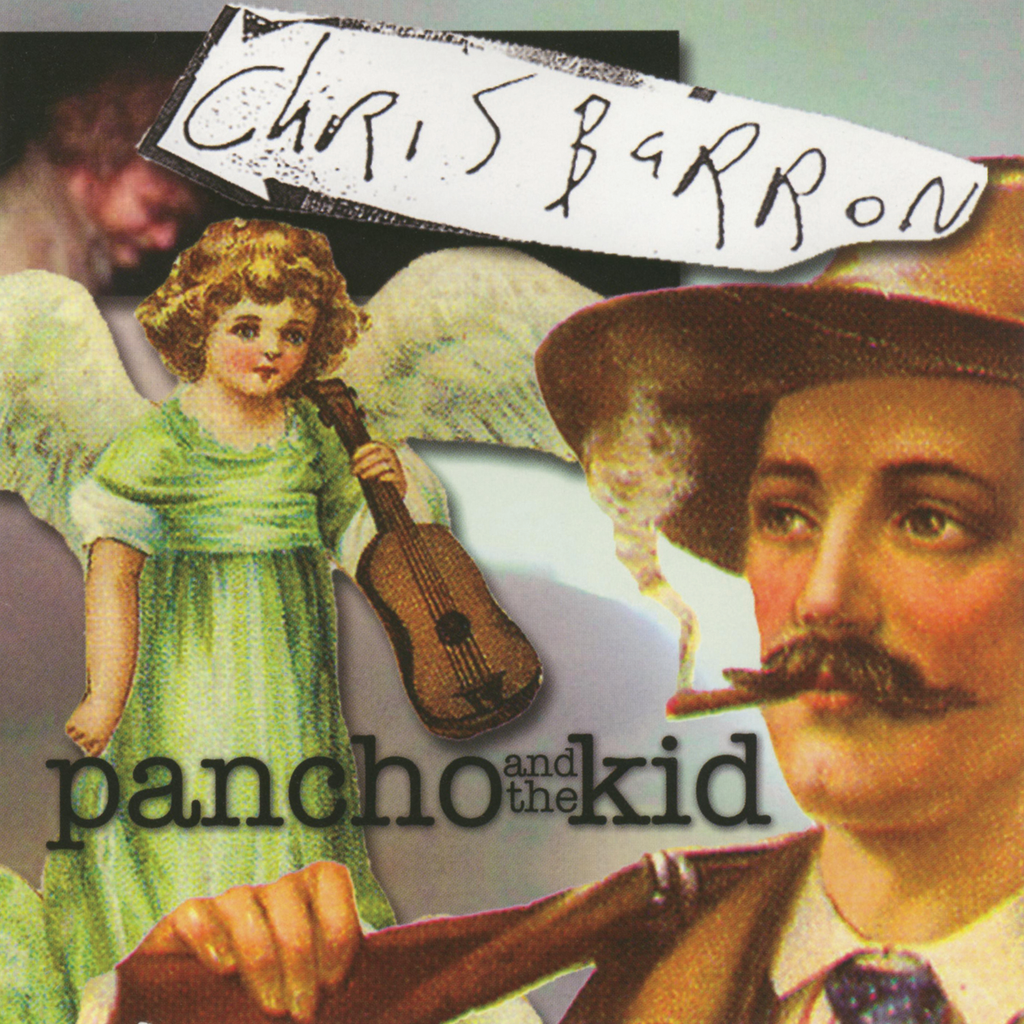 Chris Barron - Pancho and the Kid