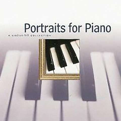 Various Artists - Portraits for Piano