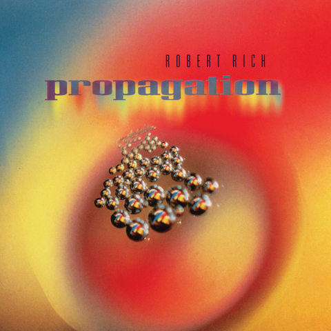 Robert Rich - Propagation