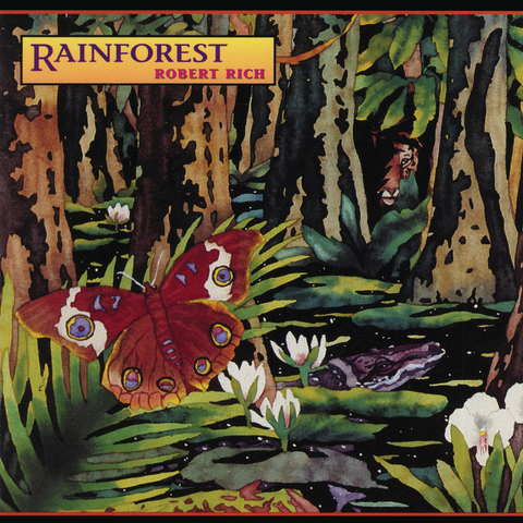 Robert Rich - Rainforest