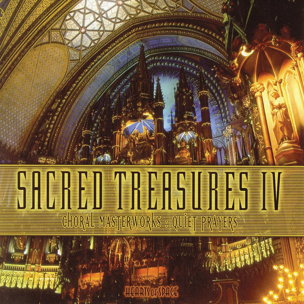 Various Artists - Sacred Treasures IV: Choral Masterworks: Quiet Prayers