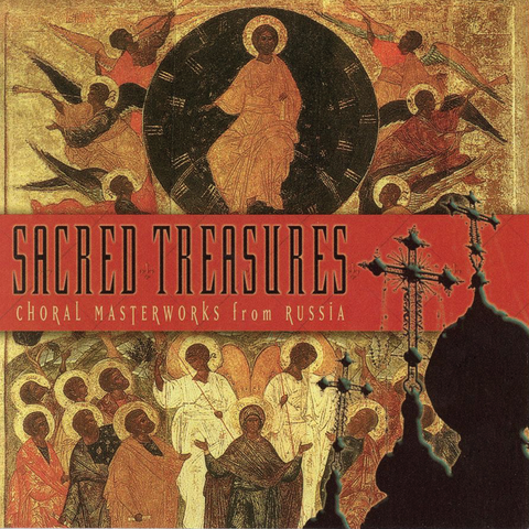 Various Artists - Sacred Treasures I: Choral Masterworks from Russia