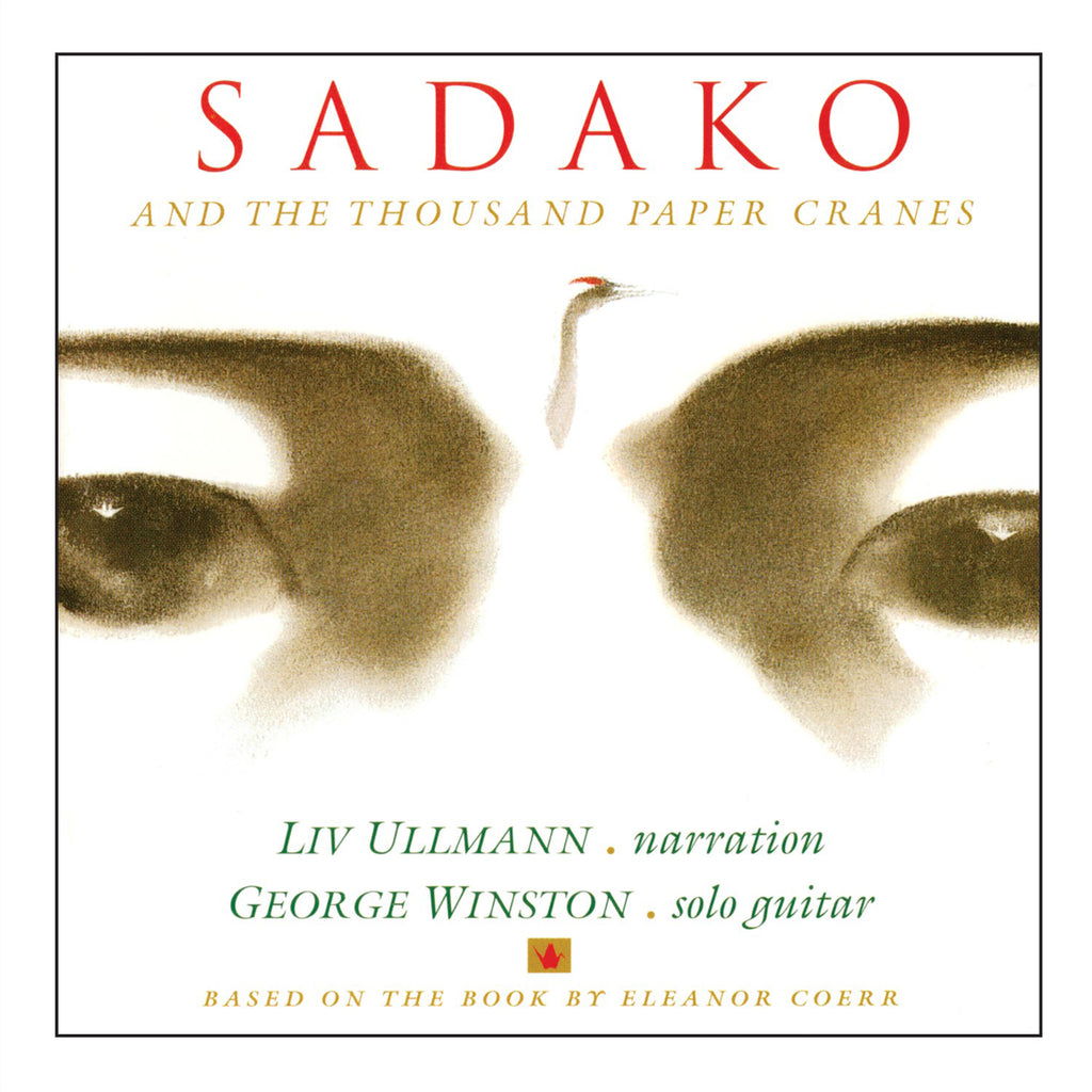 George Winston with Liv Ullmann - Sadako and the Thousand Paper Cranes