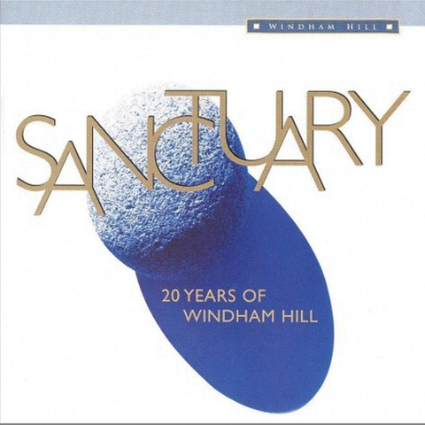 Various Artists - Sanctuary: 20 Years of Windham Hill