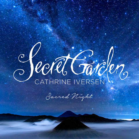 Secret Garden feat. Cathrine Iversen - Sacred Night