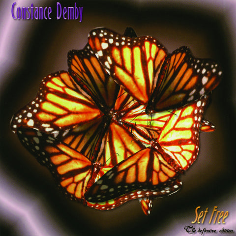 Constance Demby - Set Free: The Definitive Edition