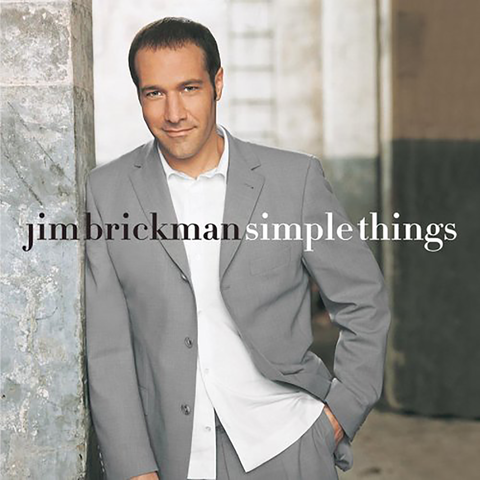 Jim Brickman - Simple Things