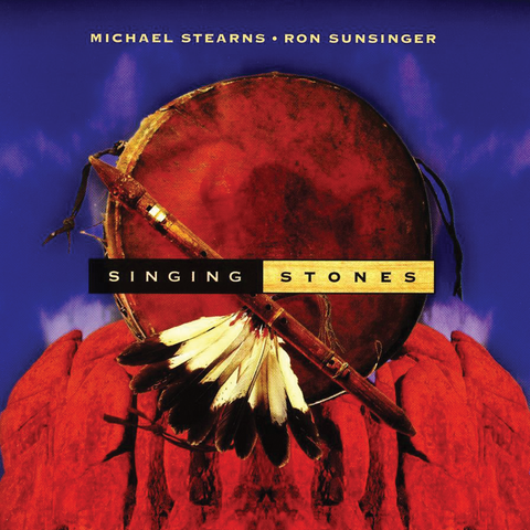 Michael Stearns & Ron Sunsinger - Singing Stones