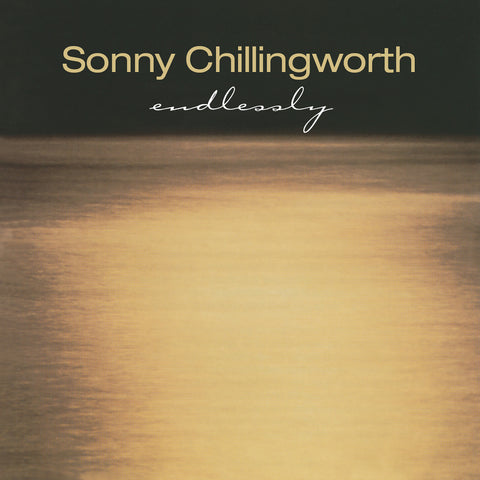 Sonny Chillingworth - Endlessly