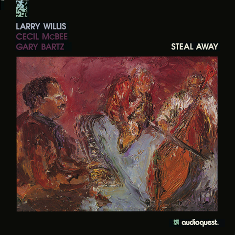 Larry Willis - Steal Away