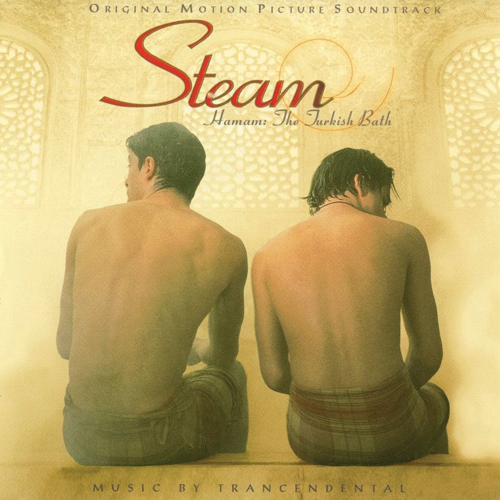 Transcendental - Steam (Hamam: The Turkish Bath) Original Motion Picture Soundtrack
