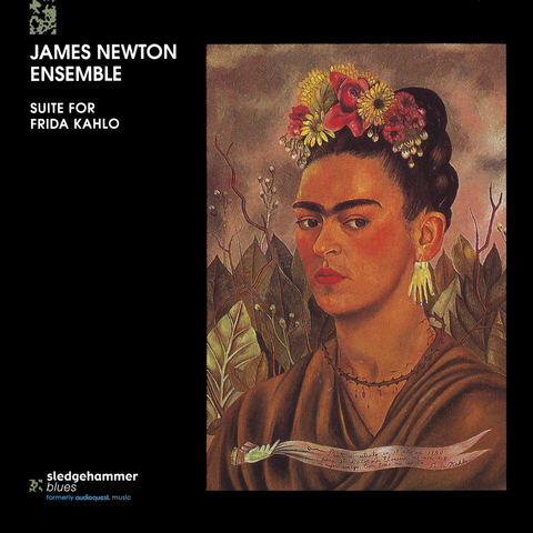 James Newton Ensemble - Suite For Frida Kahlo