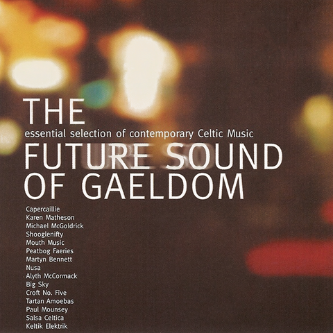 Various Artists - The Future Sounds of Gaeldom