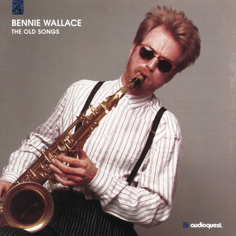 Bennie Wallace - The Old Songs