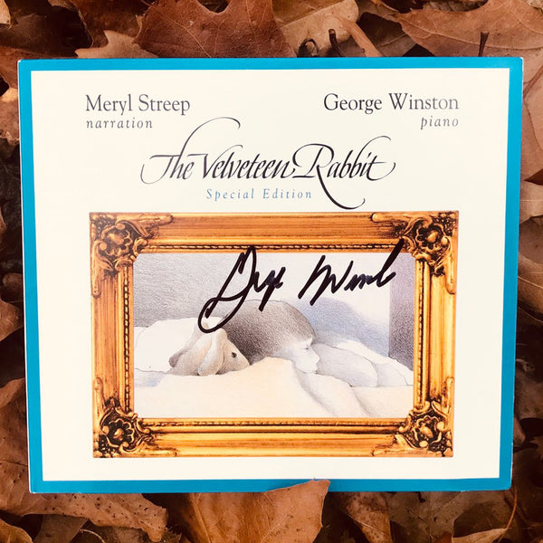 Meryl Streep & George Winston - The Velveteen Rabbit: Special Edition Autographed CD