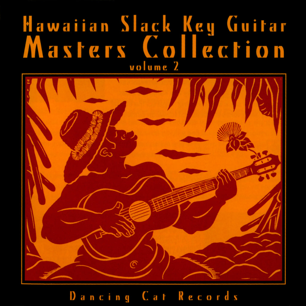 Dancing Cat Records - Hawaiian Slack Key Guitar Masters, Vol. 2