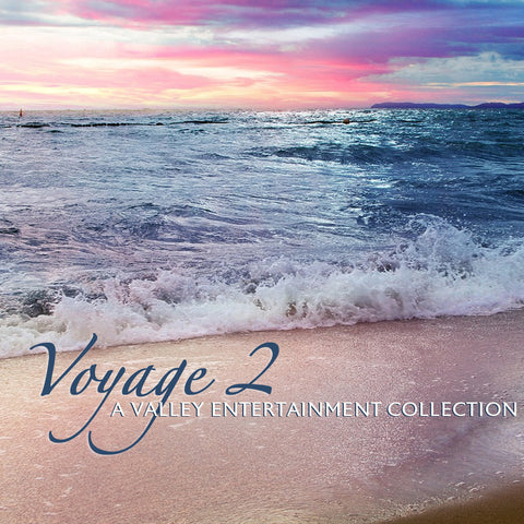 Voyage 2: A Valley Entertainment Collection