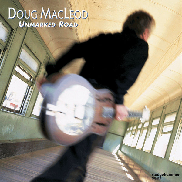Doug Macleod - Unmarked Road