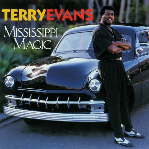 Terry Evans - Mississippi Magic