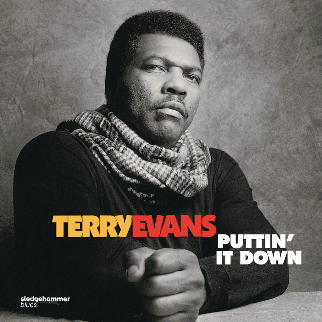 Terry Evans - Puttin' It Down