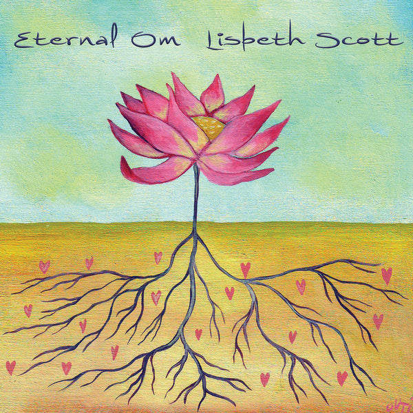 Lisbeth Scott - Eternal Om