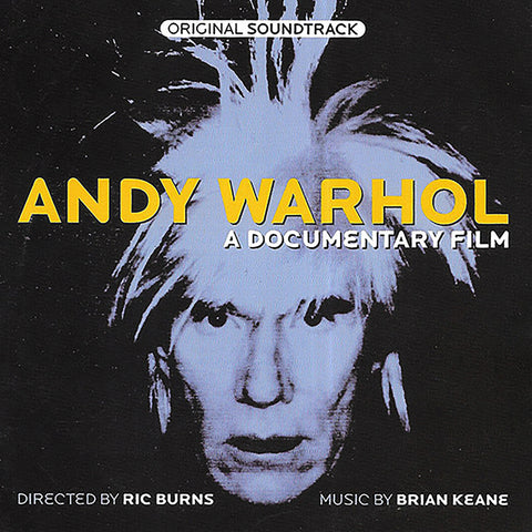 Brian Keane - Andy Warhol - A Documentary Film: Original Soundtrack