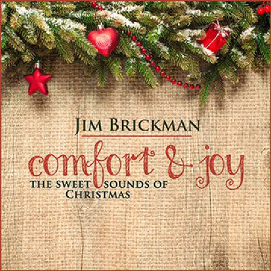 Jim Brickman - Comfort & Joy: The Sweet Sounds of Christmas – Valley ...
