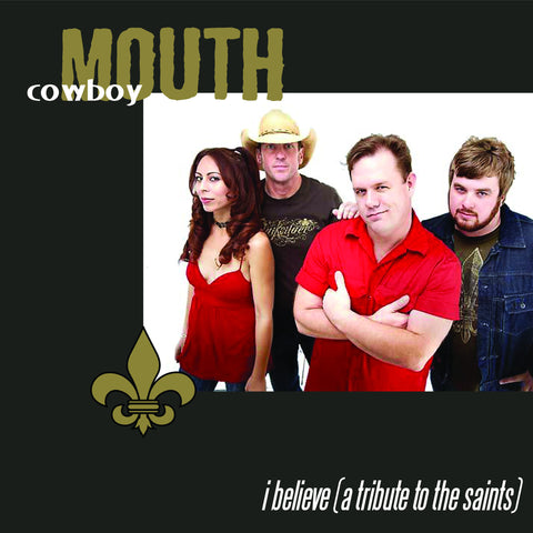 Cowboy Mouth - I Believe (A Tribute To The Saints)