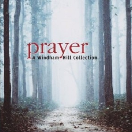 Various Artists - Prayer: A Windham Hill Collection
