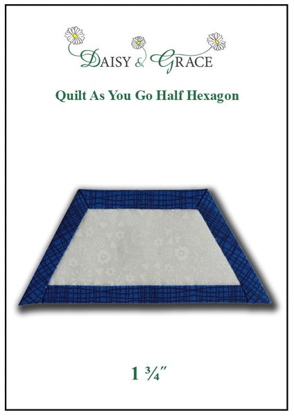 Quilt as you go Half Hexagon template 1 3/4""