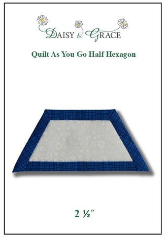 Quilt as you go Half Hexagon template 2 1/2""
