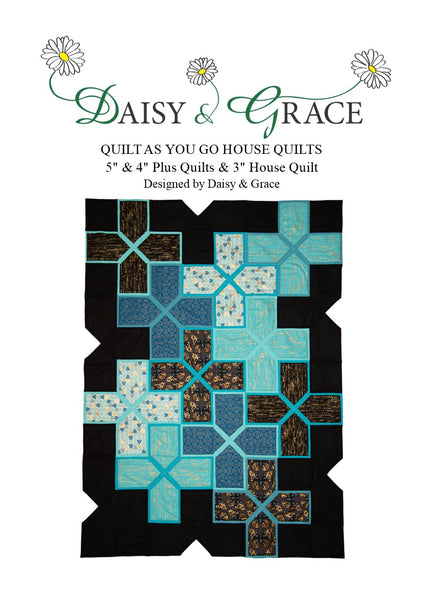 "5"" 'QAYG' House Pattern"