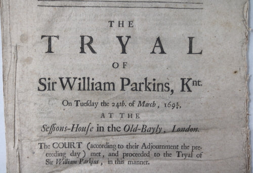 1696 manuscript, details trial of Sir William Parkins London (High Treason)