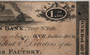 1813 $1.50 currency Vermont Glass Factory, Farmer's Bank Troy N.Y.