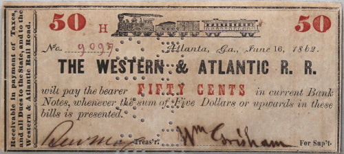 1862 Civil War currency 50¢ Western and Atlantic R.R Georgia