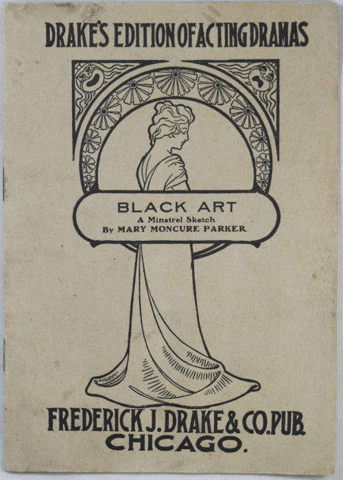 1903 'Black Art A Minstrel Sketch' by Mary Moncure Parker