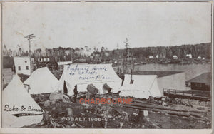 1906 photo postcard, temporary tents downtown Cobalt Ontario