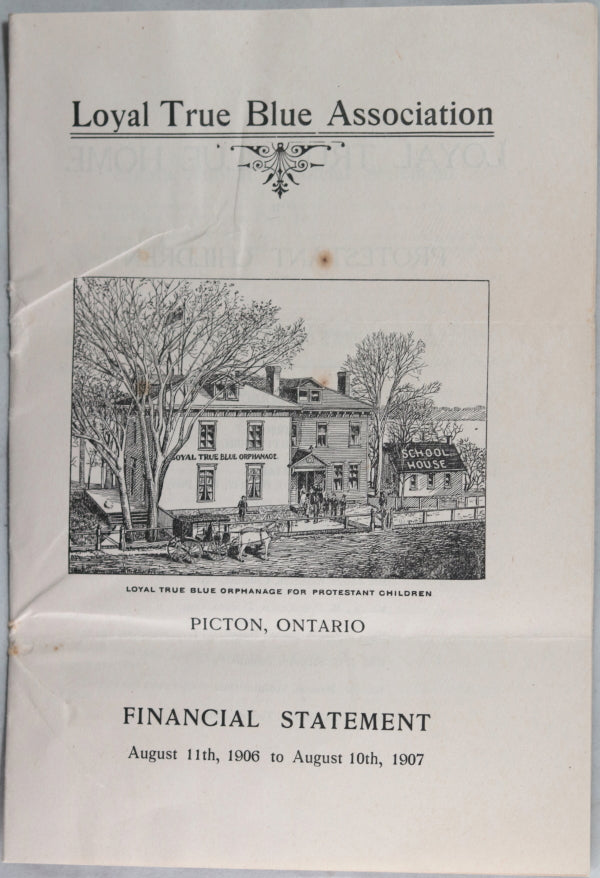 1907 finances, Loyal True Blue Orphanage, Picton Ontario