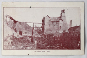 @1908 photo postcard The O'Brien Mine Cobalt Canada