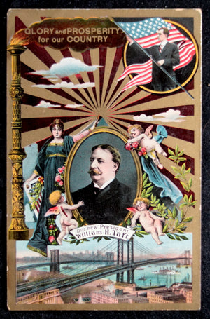 1908 postcard 'Glory and Prosperity for our Country' President Taft