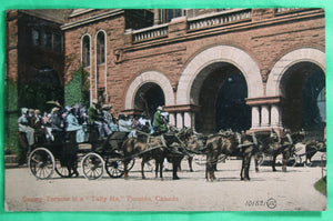 "@1910 postcard 'Seeing Toronto in a ""Tally Ho"" Toronto Canada.'"