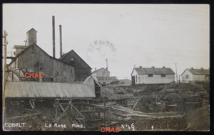1913 RPPC photo of La Rose Mine Cobalt, Canada