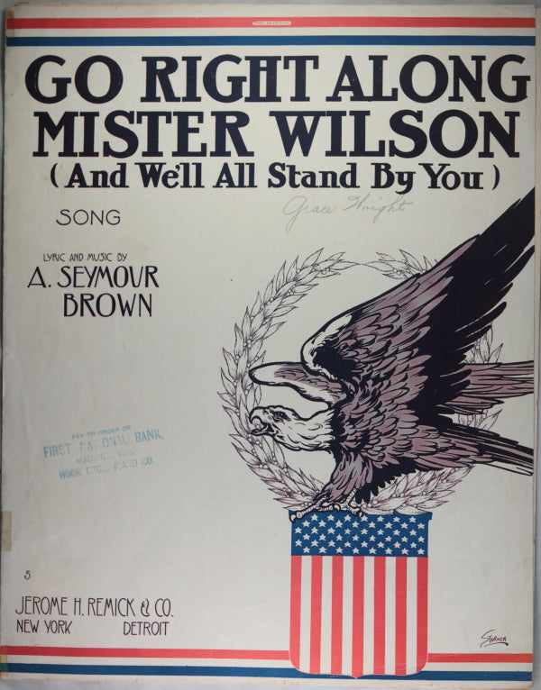 1914-5 two song sheets supporting President Wilson's Anti-War stance